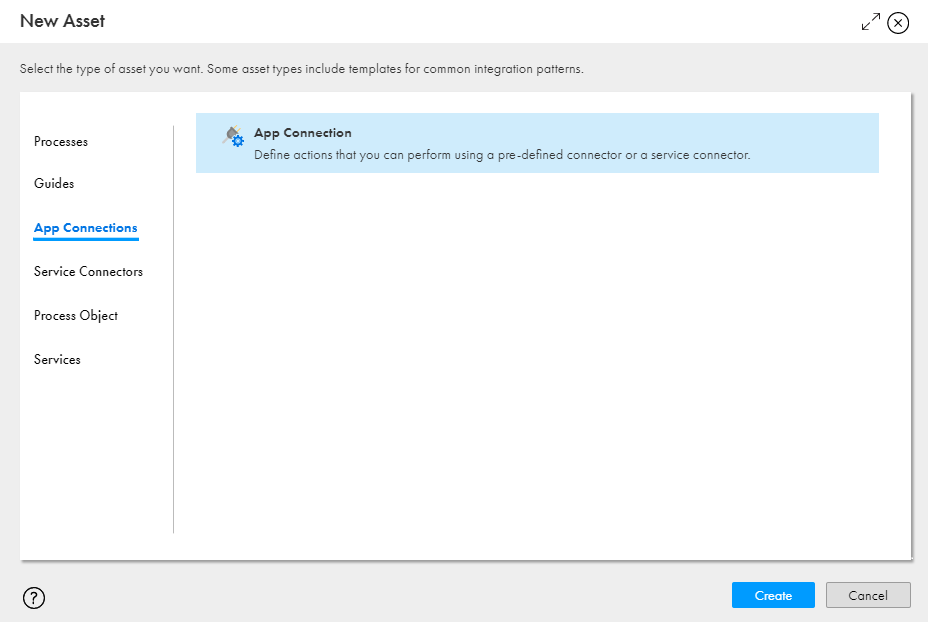 The image shows the New Asset dialog box using which you can create a new app connection.