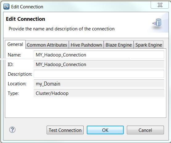 The Edit Connection dialog box shows the following tabs: General, Common Attributes, Hive PushDown, Blaze Engine, Spark Engine