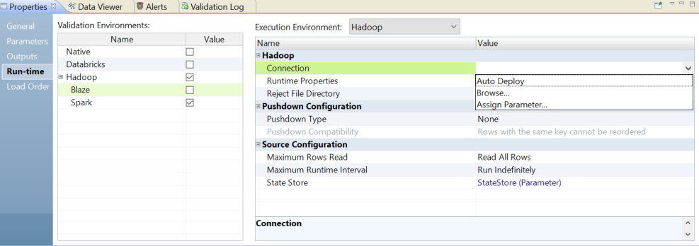 The image shows the runtime properties view. Under the Hadoop properties of the execution environment, a drop-down menu displays three choices for the connection property: auto deploy, browse, and assign parameter.