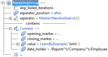"level 2 RepeatingGroup >> level 3 cleared checkbox skip_failed_iterations level 3 separator_position = after level 3 separator = Marker(NewlineSearch()) level 3 contains line level 3 Content >> level 4 opening_marker = ... level 4 closing_marker = ... level 4 value = LearnByExample(""John"") level 4 data_holder = /Report/*s/Company/*s/Employee level 3 ..."